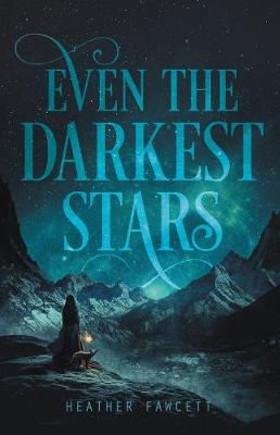 Even the Darkest Stars - Even the Darkest Stars 1 (Paperback)