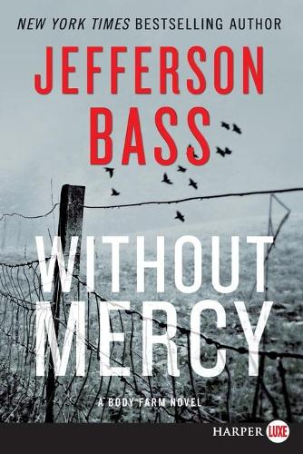Without Mercy [Large Print] - Body Farm 10 (Paperback)