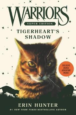 Warriors Super Edition: Tigerheart's Shadow - Warriors Super Edition 10 (Hardback)