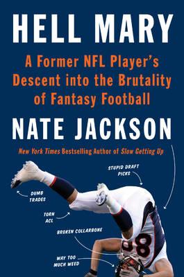 Fantasy Man: A Former NFL Player's Descent into the Brutality of FantasyFootball (Hardback)