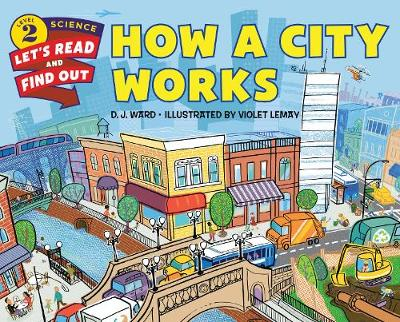 How a City Works - Lets-Read-and-Find-Out Science Stage 2 (Paperback)