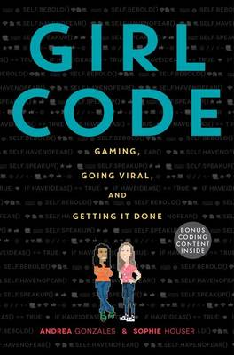 Girl Code: Gaming, Going Viral, and Getting It Done (Hardback)