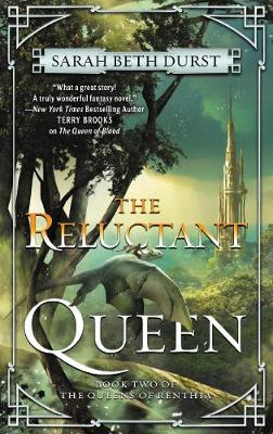 The Reluctant Queen: Book Two of the Queens of Renthia - Queens of Renthia 2 (Paperback)
