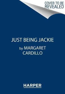 Just Being Jackie (Hardback)