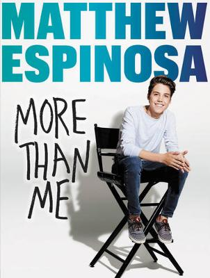Matthew Espinosa: More Than Me (Hardback)