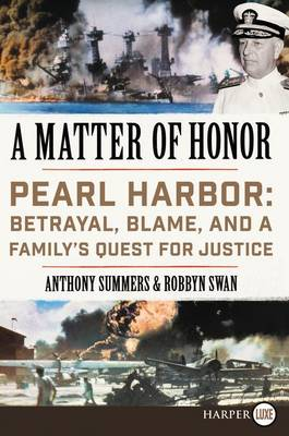 A Matter of Honor: Pearl Harbor: Betrayal, Blame, and a Family's Quest for Justice (Paperback)