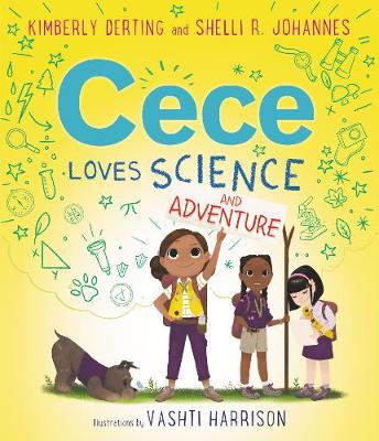 Cece Loves Science and Adventure - Cece Loves Science 2 (Paperback)