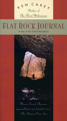 Flat Rock Journal: A Day in the Ozark Mountains (Paperback)