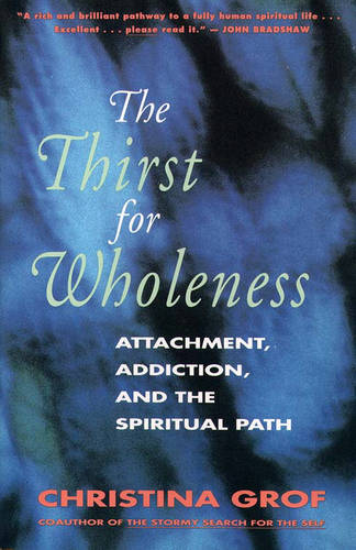 The Thirst for Wholeness (Paperback)