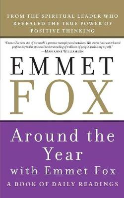 Around the Year With Emmet Fox (Paperback)