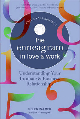 The Enneagram in Love and Work Understanding Your Intimate and Business Relationships (Paperback)