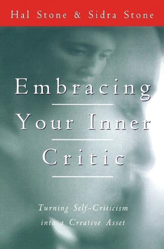 Embracing Your Inner Critic (Paperback)