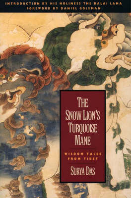 The Snow Lion's Turquoise Mane: Wisdom Tales from Tibet (Paperback)