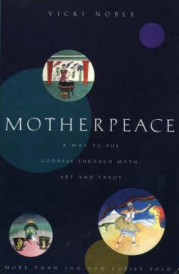 Motherpeace (Paperback)