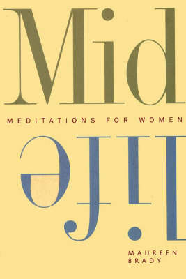 Midlife: Meditations for Women (Paperback)