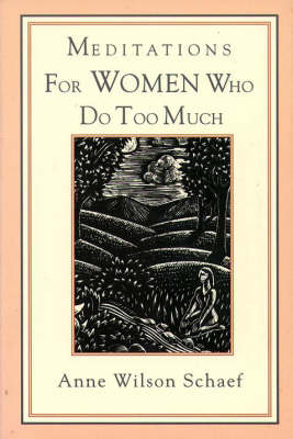 Meditations for Women Who Do Too Much (Paperback)