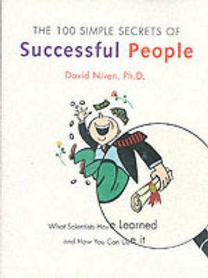 The 100 Simple Secrets of Successful People (Paperback)