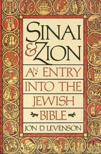 Sinai and Zion: An Entry into the Jewish Bible (Paperback)