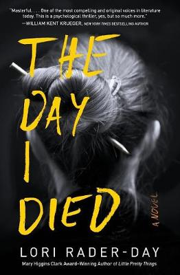 The Day I Died: A Novel (Paperback)