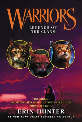 Warriors: Legends of the Clans - Warriors Novella (Paperback)