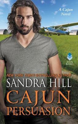 Cajun Persuasion: A Cajun Novel - Cajun Books 3 (Paperback)