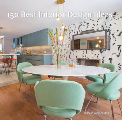 150 Best Interior Design Ideas (Hardback)