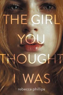 The Girl You Thought I Was (Hardback)