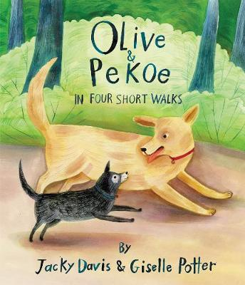 Olive & Pekoe: In Four Short Walks (Hardback)