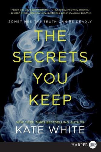 The Secrets You Keep (Paperback)