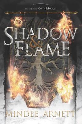 Shadow & Flame (Paperback)