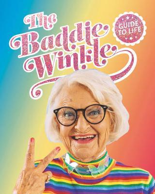 Baddiewinkle's Guide to Life (Hardback)