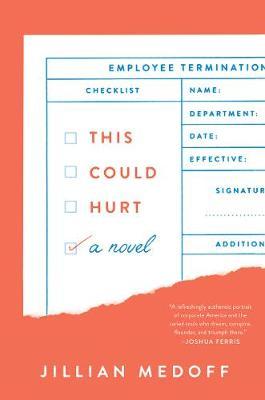 This Could Hurt: A Novel (Hardback)