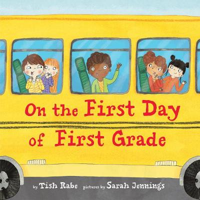 On the First Day of First Grade (Hardback)