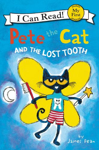 Pete the Cat and the Lost Tooth - My First I Can Read Book (Paperback)