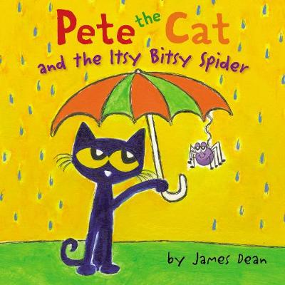 Pete the Cat and the Itsy Bitsy Spider - Pete the Cat (Hardback)