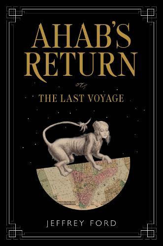 Ahab's Return: or, The Last Voyage (Hardback)