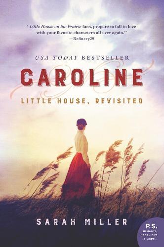 Caroline: Little House, Revisited (Paperback)