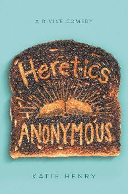 Heretics Anonymous (Hardback)