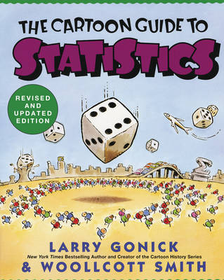 Cartoon Guide to Statistics - Cartoon Guide Series (Paperback)
