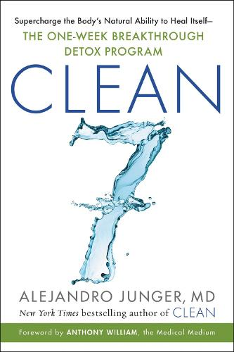 Clean 7: The First Week to a Healthy Life (Hardback)