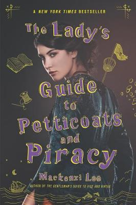 The Lady's Guide to Petticoats and Piracy - Montague Siblings 2 (Paperback)