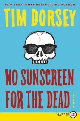 No Sunscreen for the Dead - Serge Storms 22 (Paperback)