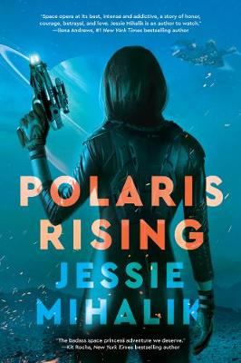 Polaris Rising: A Novel - The Consortium Rebellion 1 (Paperback)