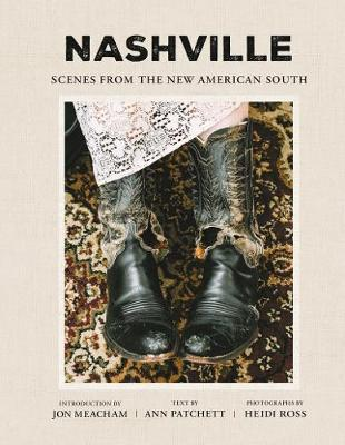 Nashville: Scenes from the New American South (Hardback)