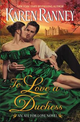 To Love a Duchess: An All for Love Novel (Paperback)