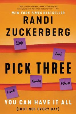 Pick Three: You Can Have It All (Just Not Every Day) (Paperback)