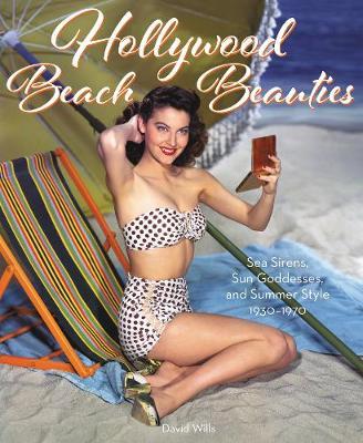 Hollywood Beach Beauties (Hardback)