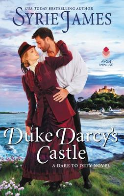 Duke Darcy's Castle: A Dare to Defy Novel - Runaway Heiress 3 (Paperback)
