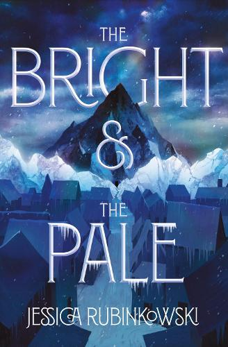 The Bright & the Pale - The Bright & the Pale 1 (Hardback)