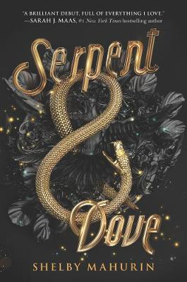 Serpent & Dove - Serpent & Dove 1 (Paperback)